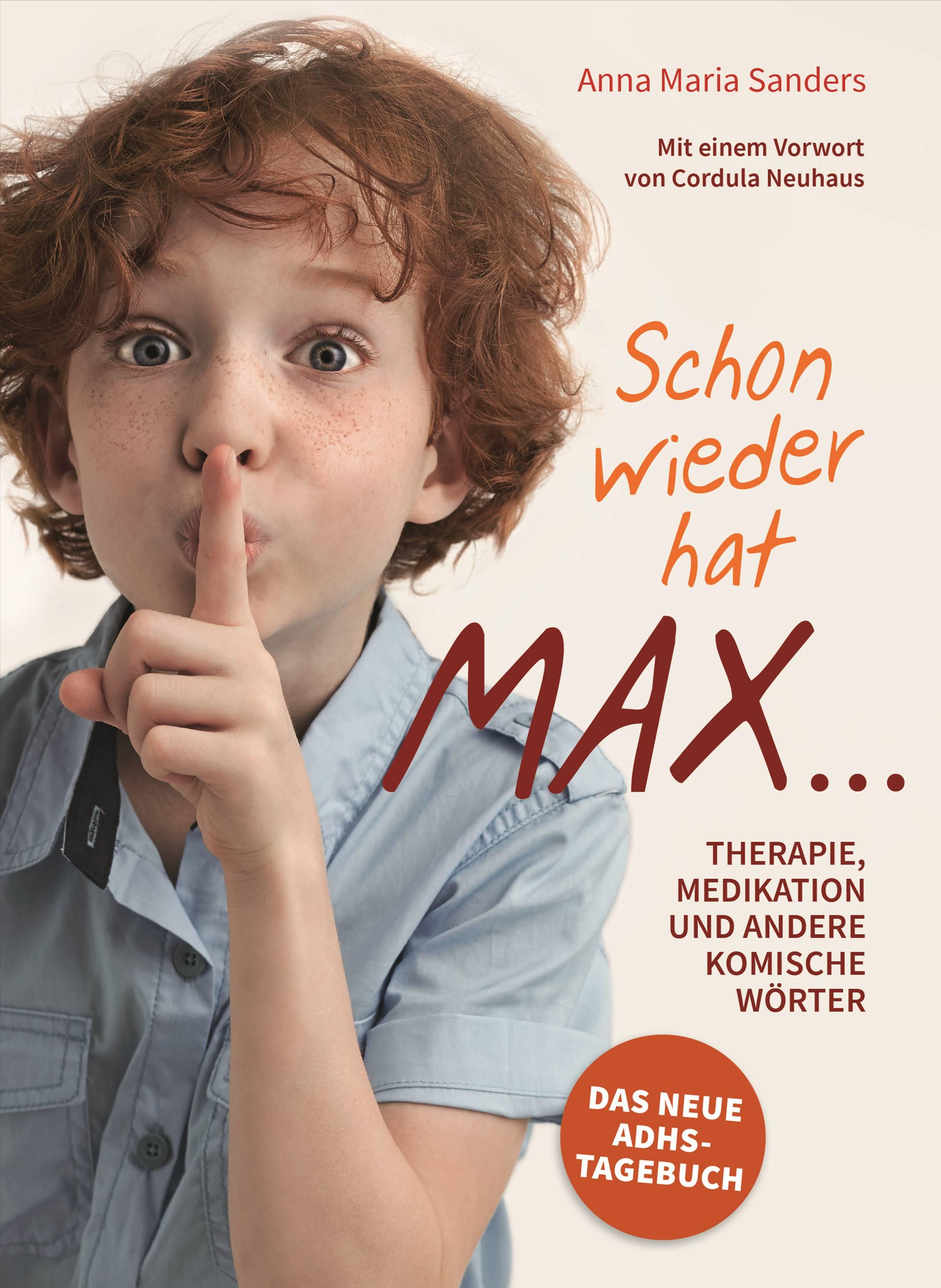 ADHS Buch. | Schon wieder hat Max ...
